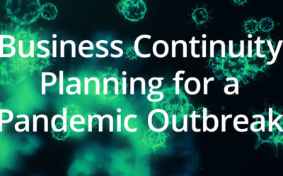 Business Continuity Planning for a Pandemic Outbreak