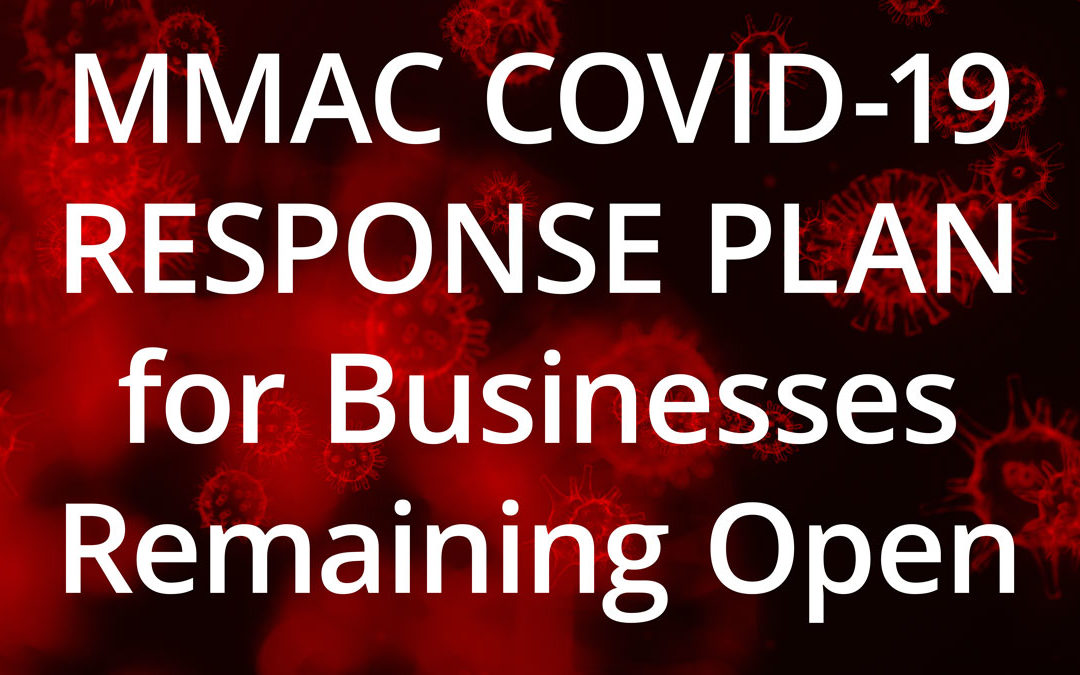 MMAC COVID-19 RESPONSE PLAN for Businesses Remaining Open