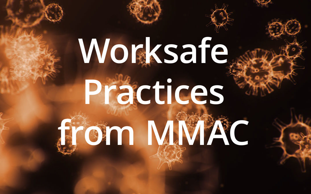 Worksafe Practices from MMAC